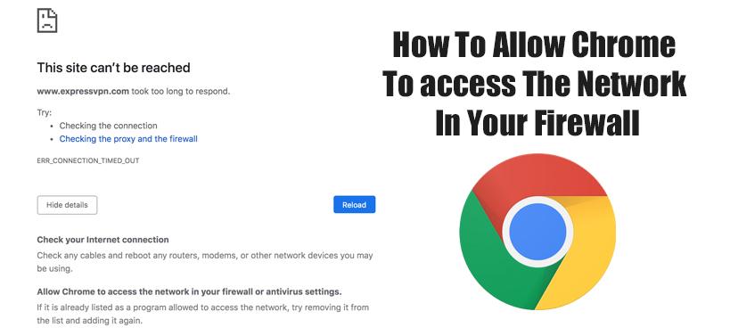Common methods to allow Google Chrome through Firewall