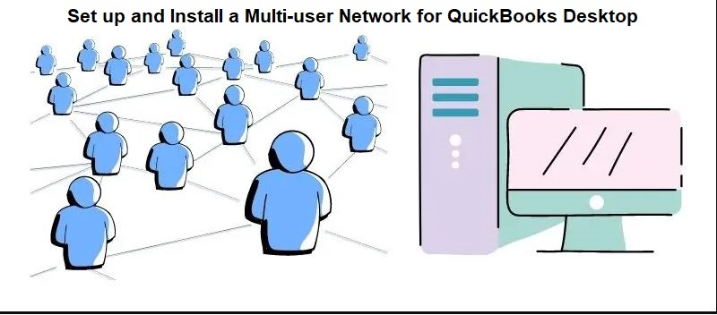 Multi-user Network for QuickBooks Desktop