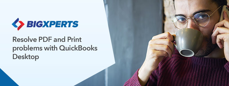 Resolve-PDF-and-Print-problems-with-QuickBooks-Desktop