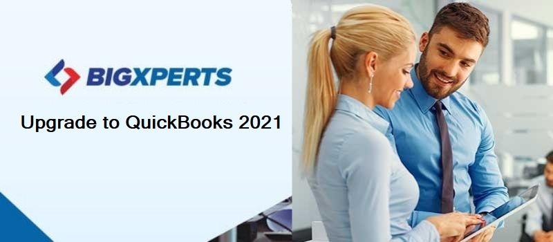 Upgrade to QuickBooks 2021