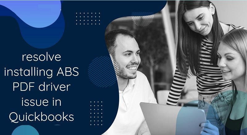 quickbooks stuck installing abs pdf driver