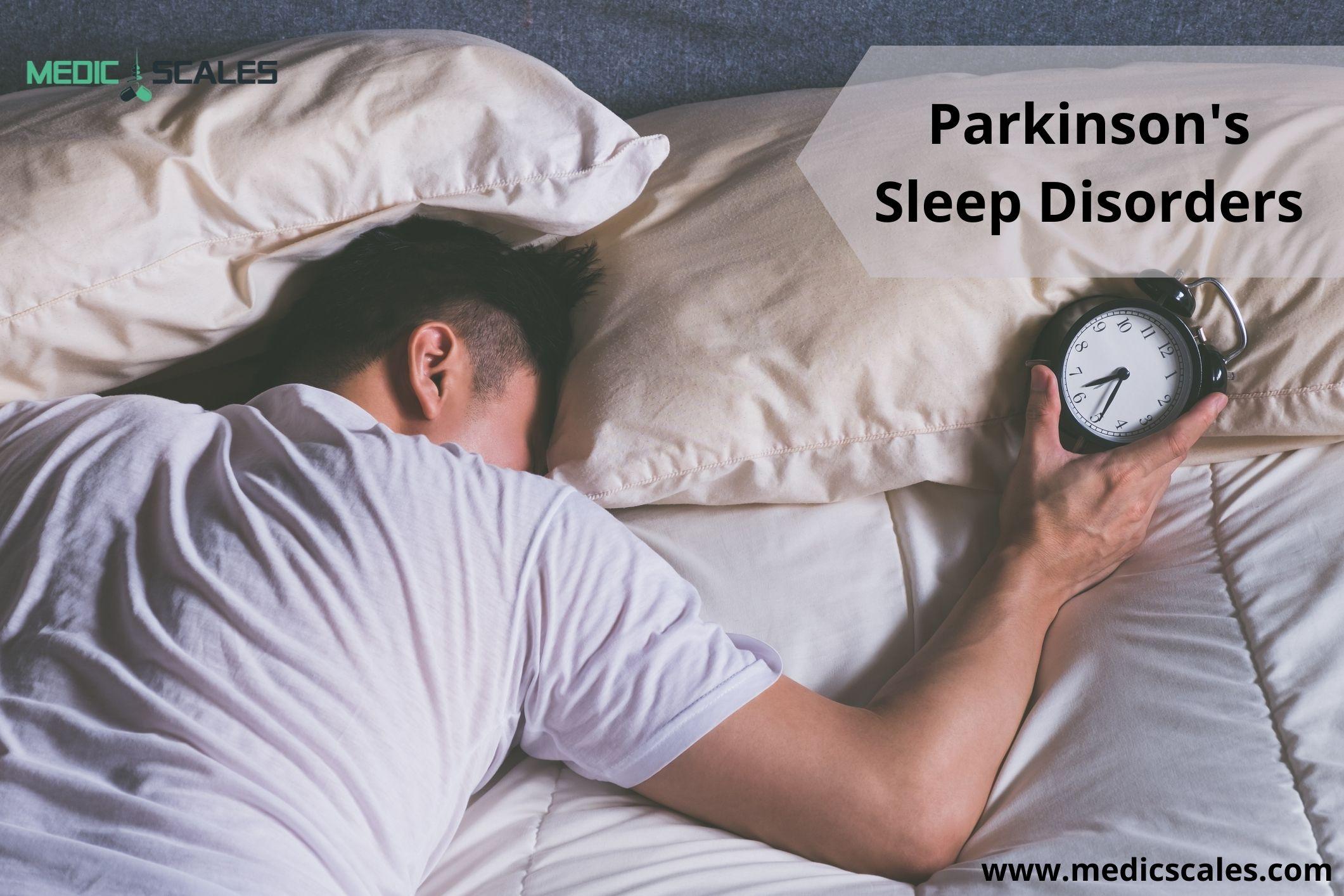 Parkinson's Sleep Disorders