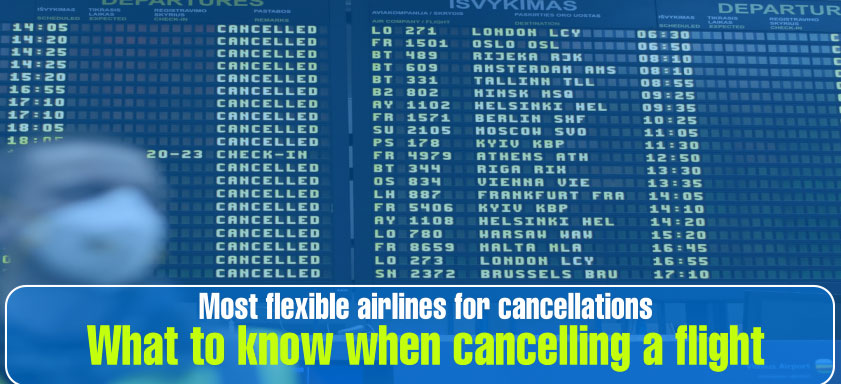 What to know when cancelling a flight_00000