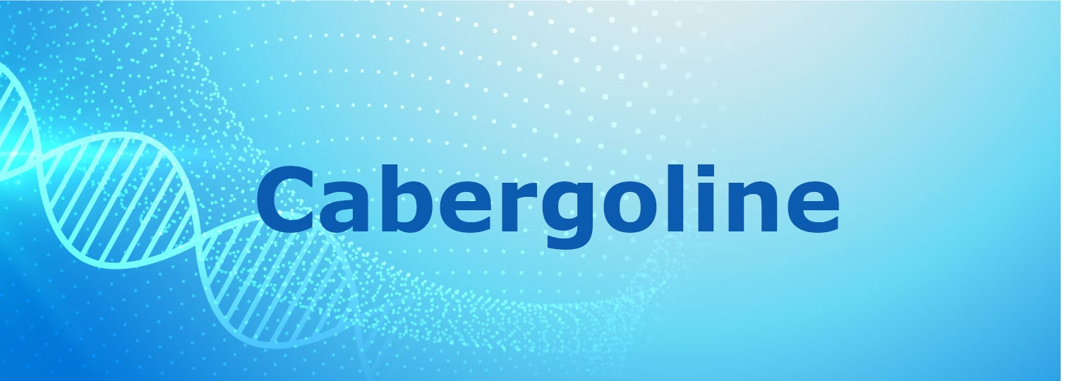 Cabergoline Is Used To Treat Hyperprolactinemia (High Levels Of Prolactin In Your Body)