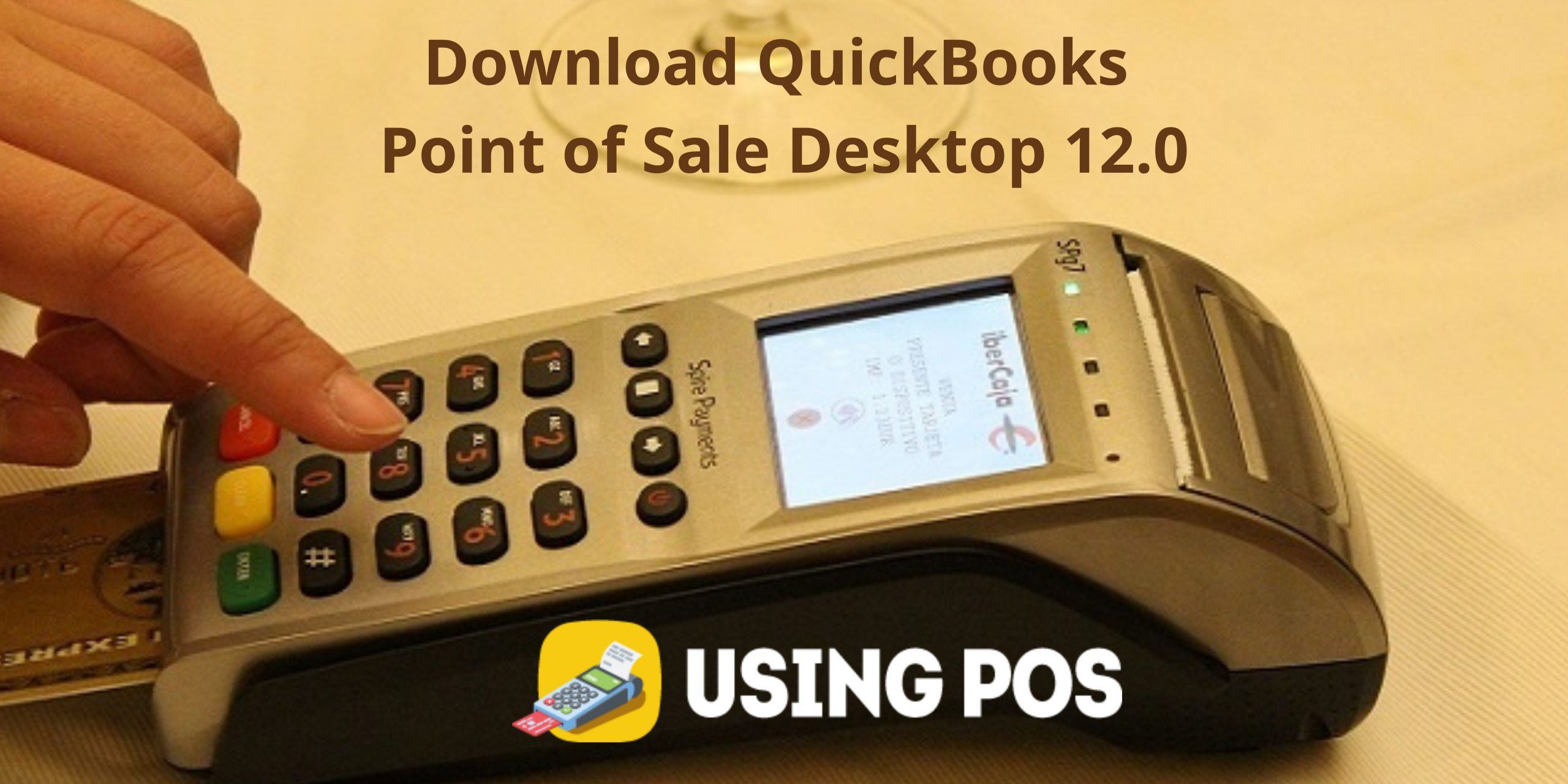 Resolve QuickBooks Point of Sale Desktop 12.0 Download